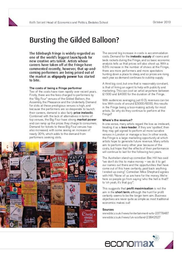 Ruth Tarrant Head of Economics and Politics, Bedales School  October 2013  Bursting the Gilded Balloon? The Edinburgh Frin...