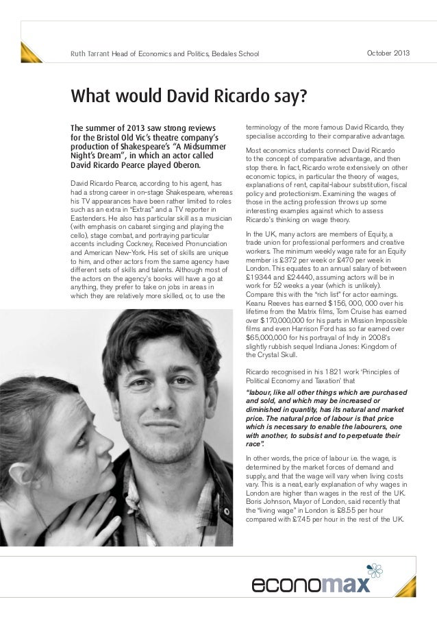 Ruth Tarrant Head of Economics and Politics, Bedales School  October 2013  What would David Ricardo say? The summer of 201...