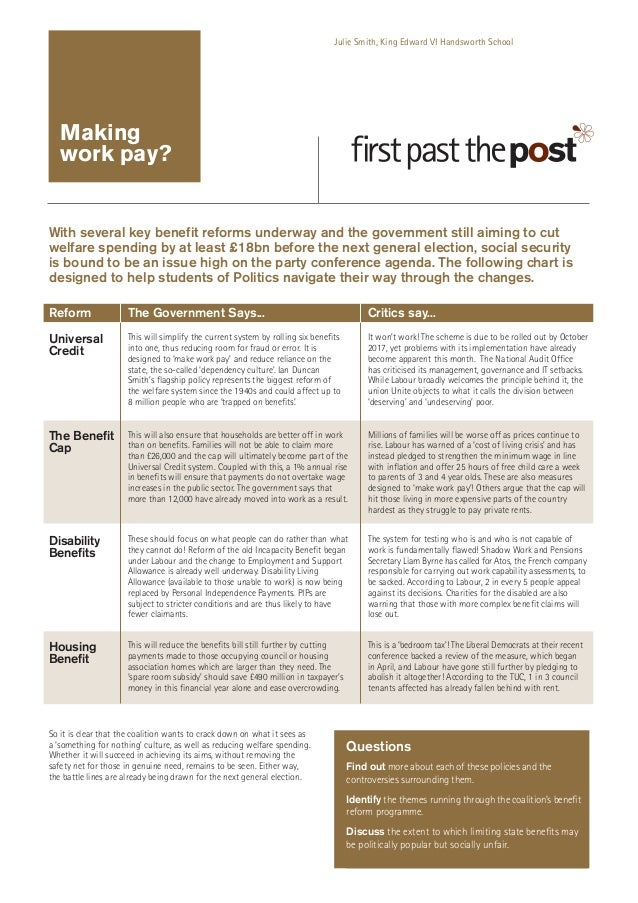 Julie Smith, King Edward VI Handsworth School  Making work pay?  With several key benefit reforms underway and the governm...