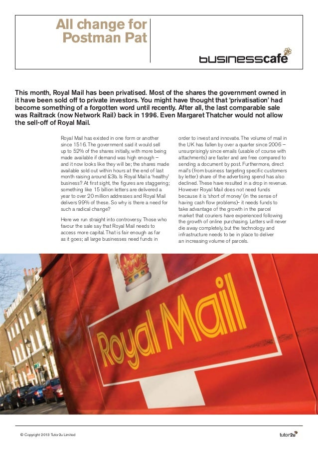 All change for Postman Pat  This month, Royal Mail has been privatised. Most of the shares the government owned in it have...