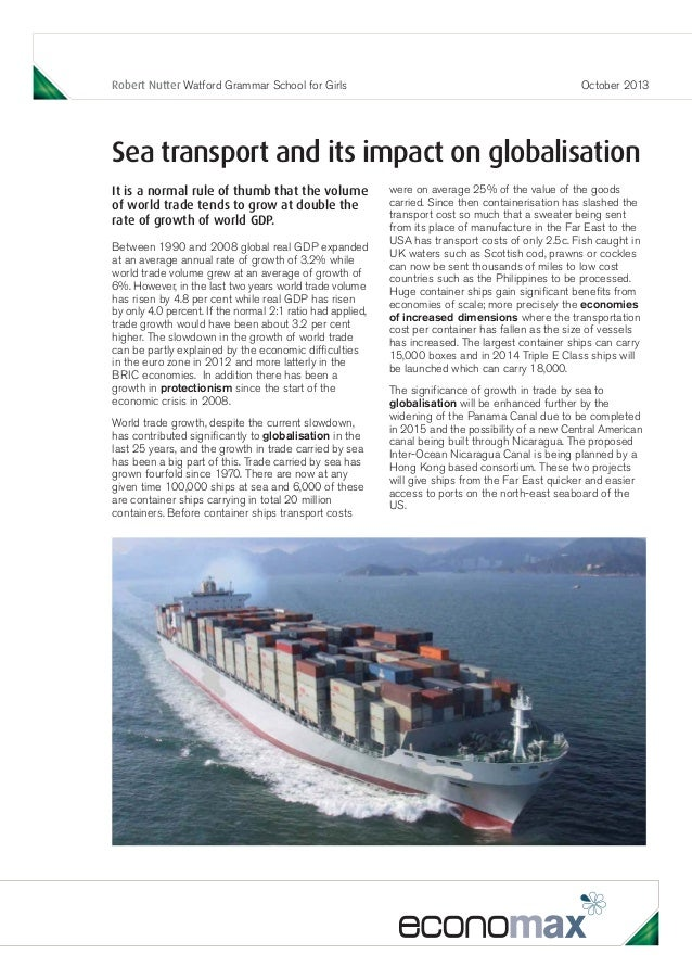 Robert Nutter Watford Grammar School for Girls  October 2013  Sea transport and its impact on globalisation It is a normal...