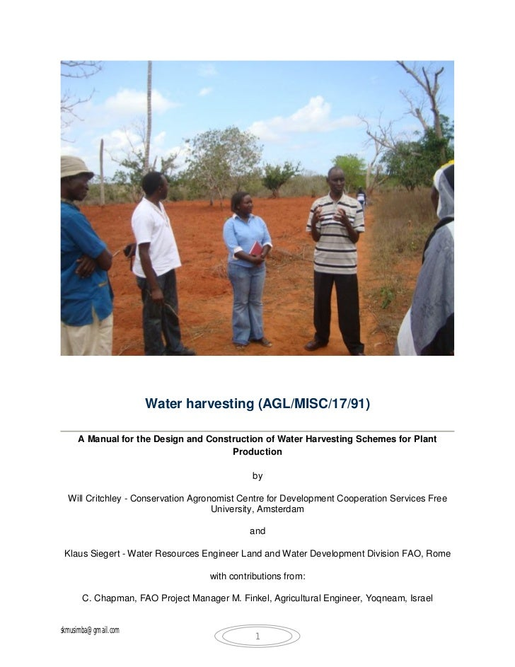 Water harvesting (AGL/MISC/17/91)     A Manual for the Design and Construction of Water Harvesting Schemes for Plant      ...
