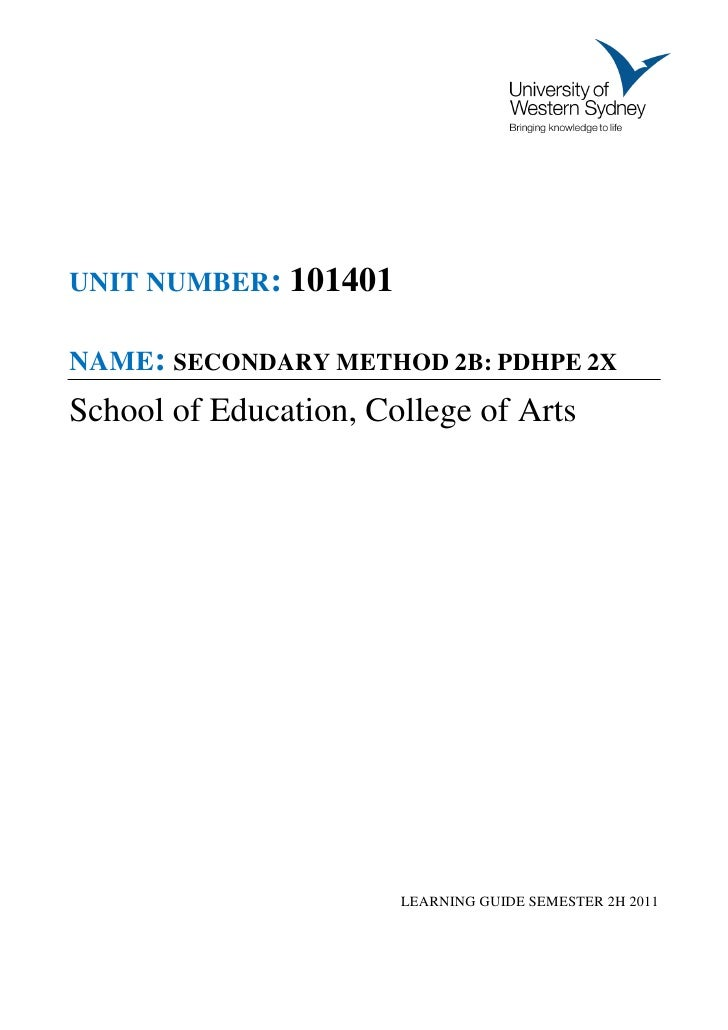 UNIT NUMBER: 101401NAME: SECONDARY METHOD 2B: PDHPE 2XSchool of Education, College of Arts                       LEARNING ...