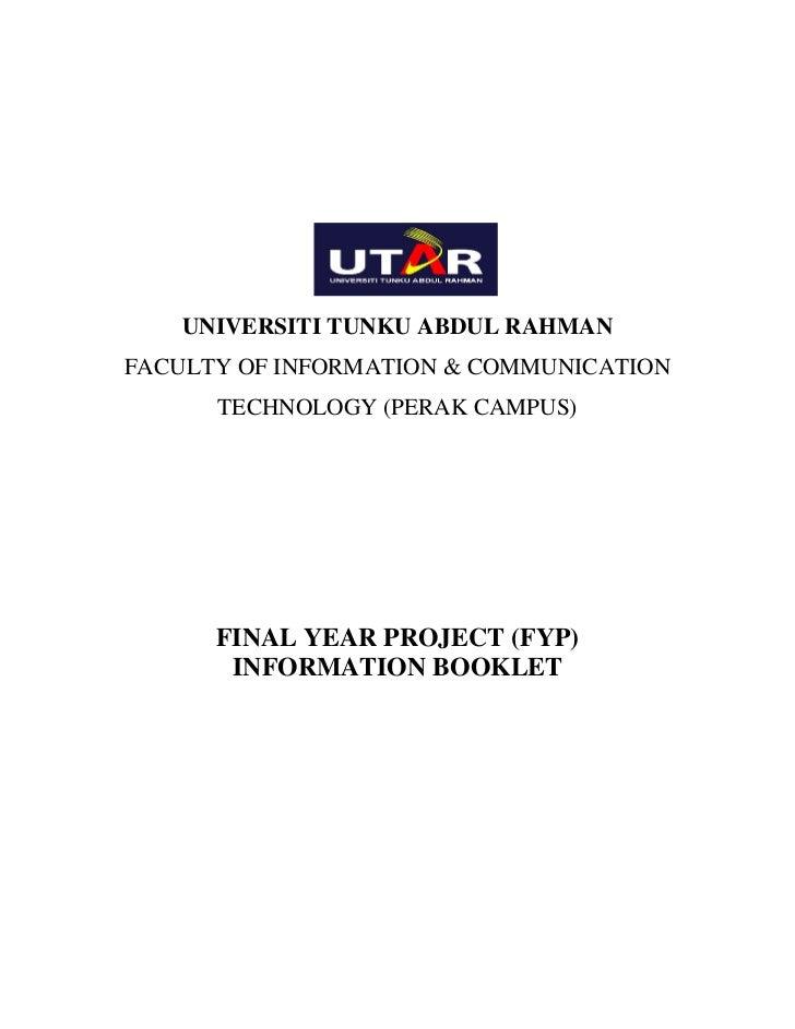 UNIVERSITI TUNKU ABDUL RAHMANFACULTY OF INFORMATION & COMMUNICATION      TECHNOLOGY (PERAK CAMPUS)      FINAL YEAR PROJECT...