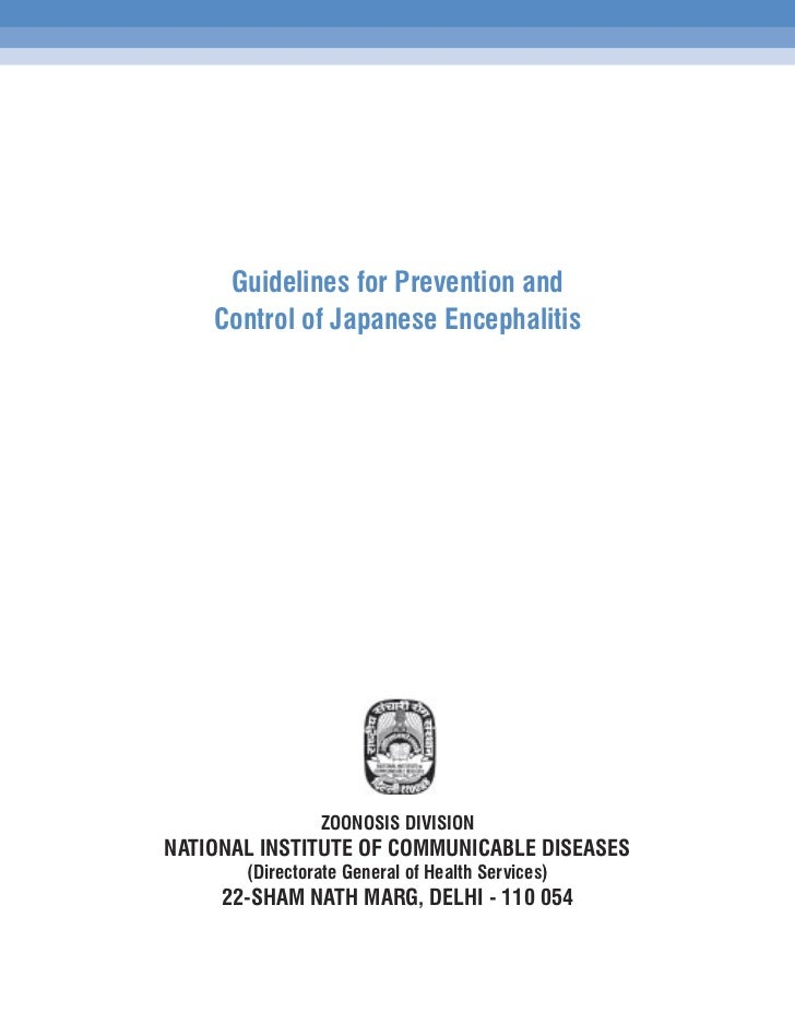 Guidelines for Prevention and    Control of Japanese Encephalitis                ZOONOSIS DIVISIONNATIONAL INSTITUTE OF CO...