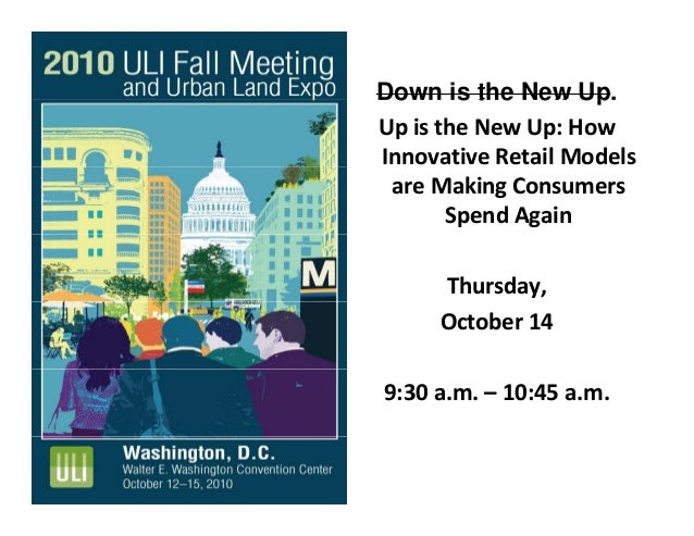 Down is the New Up.Down is the New Up. UpistheNewUp:How InnovativeRetailModels areMakingConsumers SpendAgain ...
