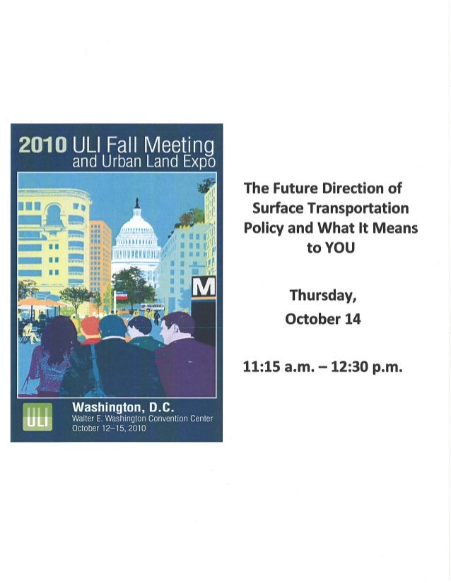 The Future Direction of Surface Transportation Policy and What it Means to You
