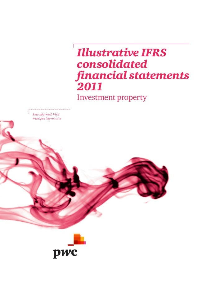 Illustrative IFRS consolidated financial statements  Illustrative IFRS consolidated financial statements 2011 Investment p...