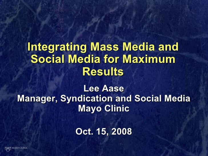 Integrating Mass Media and Social Media for Maximum Results <ul><li>Lee Aase </li></ul><ul><li>Manager, Syndication and So...