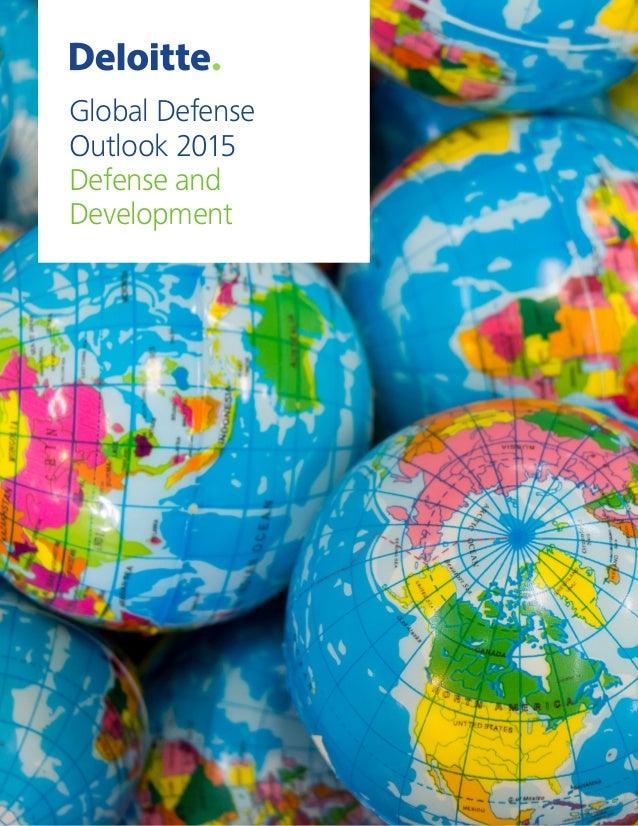 Global Defense Outlook 2015 Defense and Development