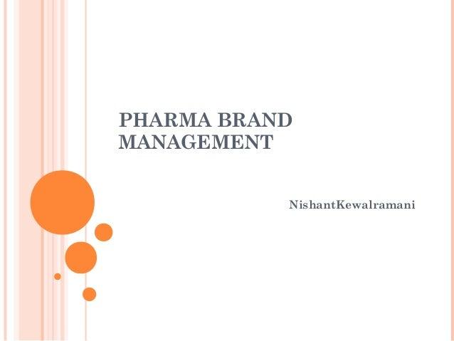 PHARMA BRAND MANAGEMENT NishantKewalramani