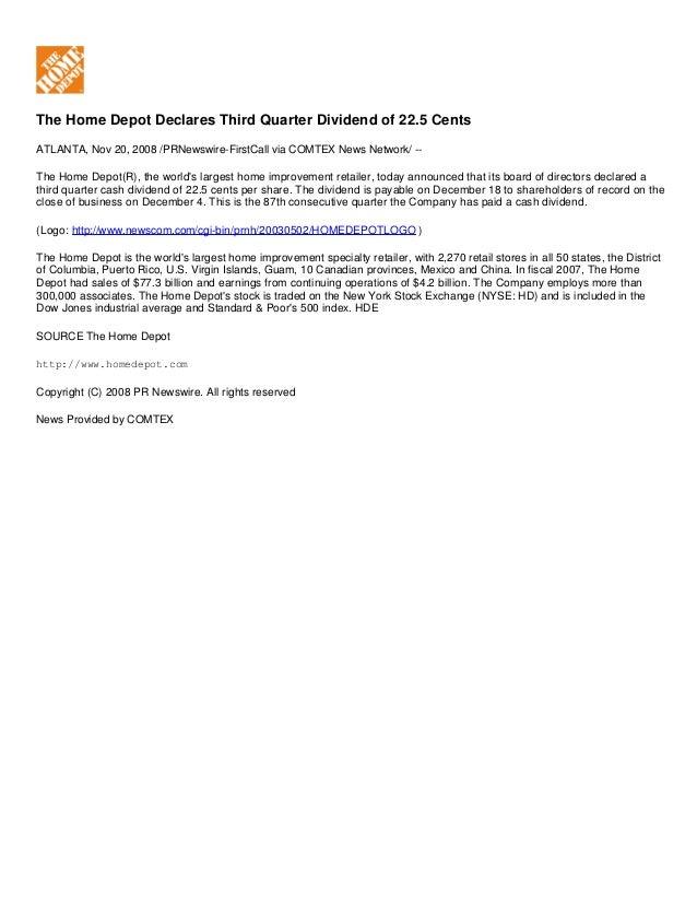 The Home Depot Declares Third Quarter Dividend of 22.5 Cents ATLANTA, Nov 20, 2008 /PRNewswire-FirstCall via COMTEX News N...