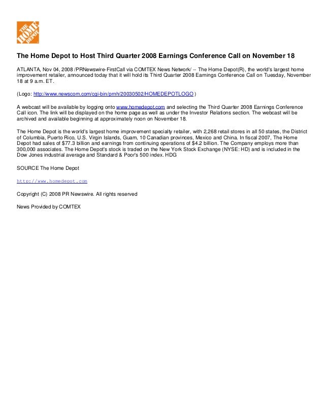 The Home Depot to Host Third Quarter 2008 Earnings Conference Call on November 18 ATLANTA, Nov 04, 2008 /PRNewswire-FirstC...