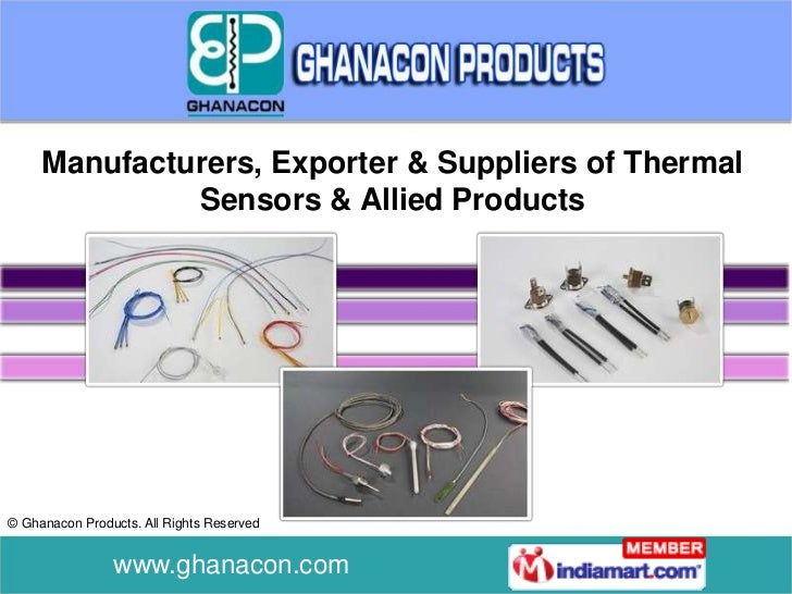 Manufacturers, Exporter & Suppliers of Thermal              Sensors & Allied Products© Ghanacon Products. All Rights Reser...