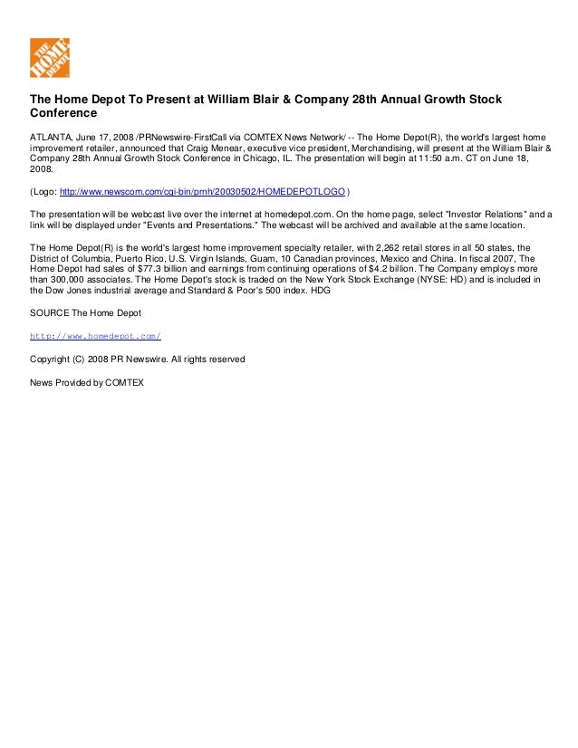The Home Depot To Present at William Blair & Company 28th Annual Growth Stock Conference ATLANTA, June 17, 2008 /PRNewswir...