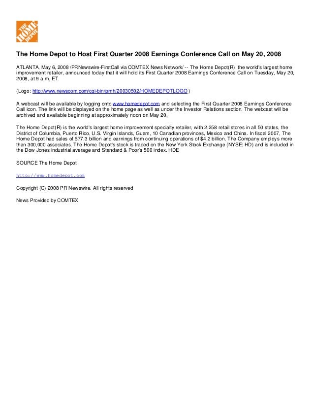 The Home Depot to Host First Quarter 2008 Earnings Conference Call on May 20, 2008 ATLANTA, May 6, 2008 /PRNewswire-FirstC...