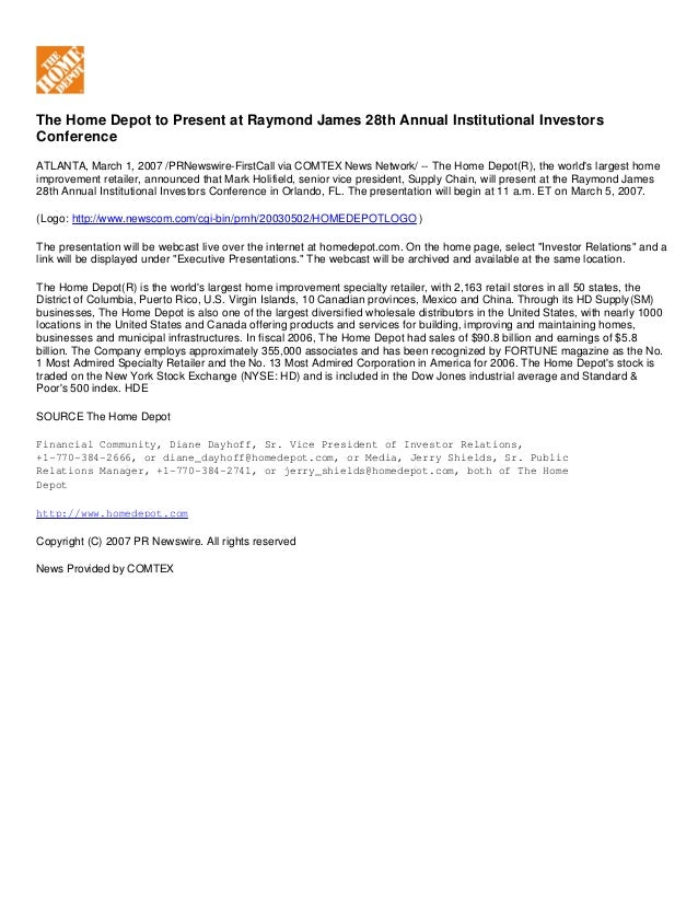The Home Depot to Present at Raymond James 28th Annual Institutional Investors Conference ATLANTA, March 1, 2007 /PRNewswi...
