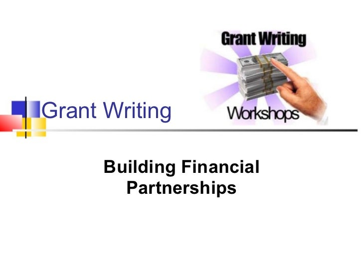 Grant Writing Building Financial Partnerships