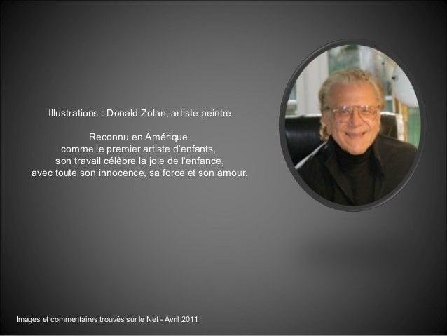 Illustrations : Donald Zolan, artiste peintre                 Reconnu en Amérique           comme le premier artiste d'enf...