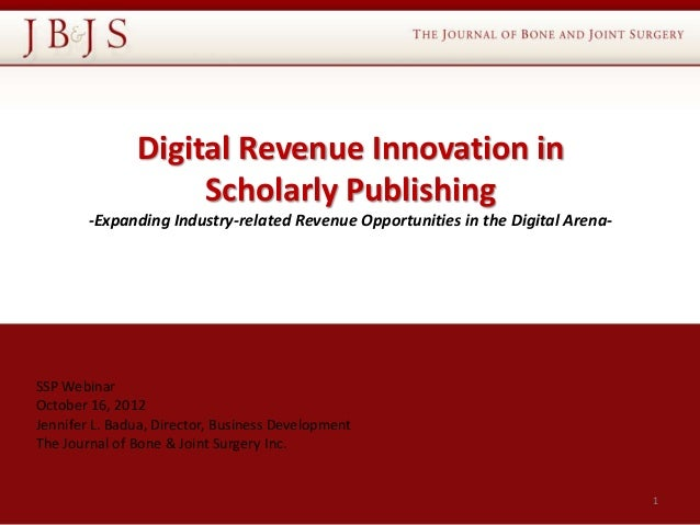 Digital Revenue Innovation in                    Scholarly Publishing        -Expanding Industry-related Revenue Opportuni...