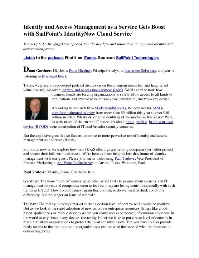 Identity and Access Management as a Service Gets Boost with SailPoint's IdentityNow Cloud Service Transcript of a Briefings...
