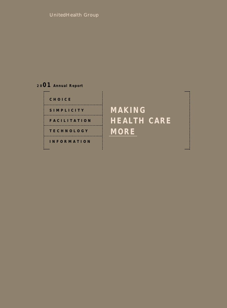 UnitedHealth Group          01   Annual Report 20         CHOICE                              MAKING       SIMPLICITY     ...