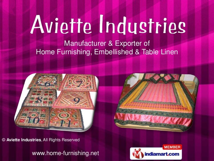 Manufacturer & Exporter of                 Home Furnishing, Embellished & Table Linen© Aviette Industries, All Rights Rese...
