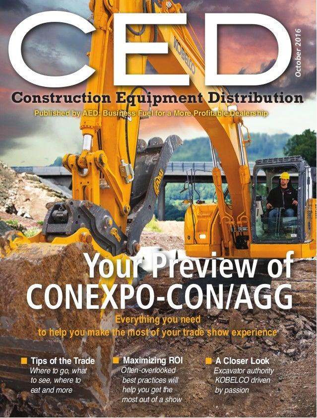 CEDConstruction Equipment Distribution Published by AED: Business Fuel for a More Profitable Dealership October2016 nTip...