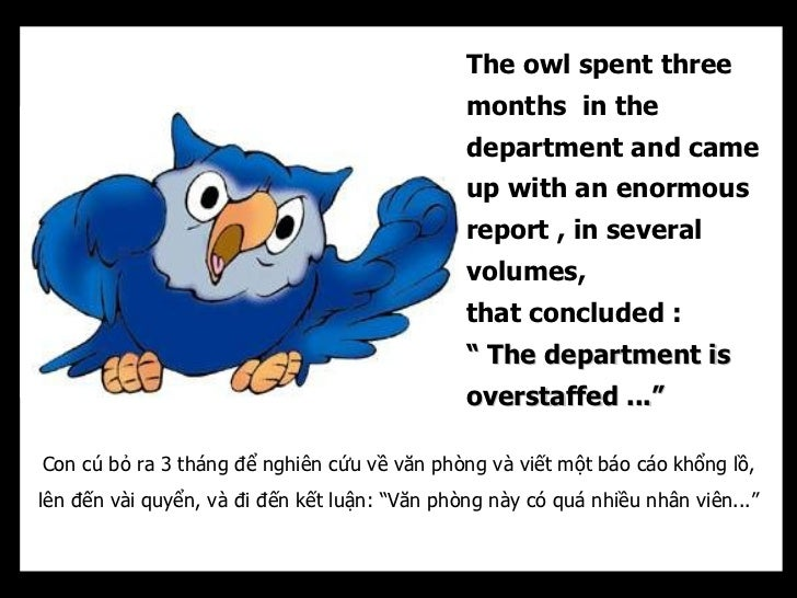The owl spent three                                               months in the                                           ...