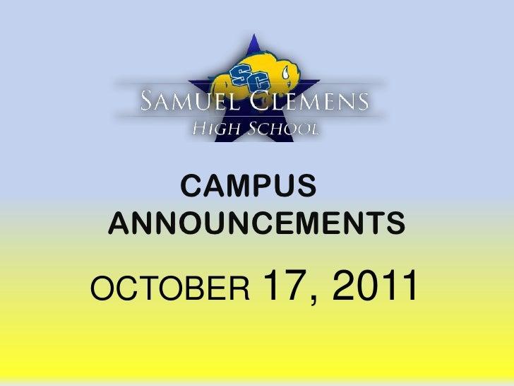 CAMPUS ANNOUNCEMENTS<br />OCTOBER 17, 2011<br />