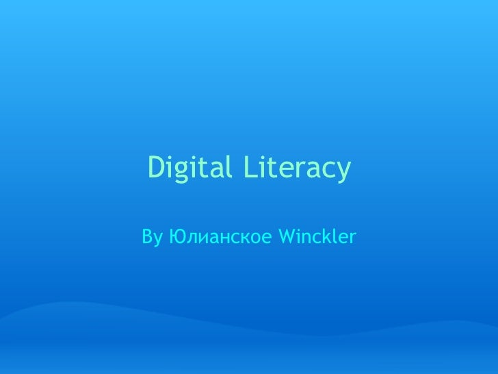 Digital Literacy By Юлианское Winckler