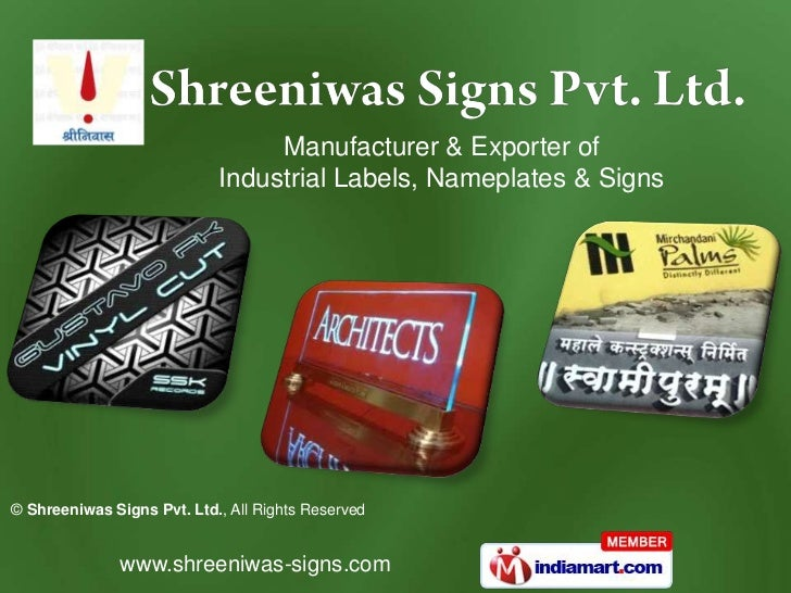 Manufacturer & Exporter of                            Industrial Labels, Nameplates & Signs© Shreeniwas Signs Pvt. Ltd., A...