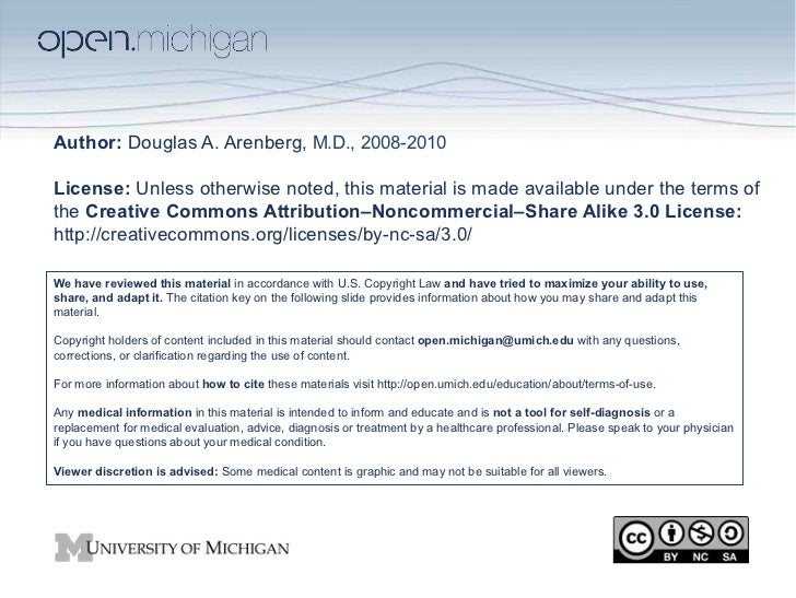 Author: Douglas A. Arenberg, M.D., 2008-2010License: Unless otherwise noted, this material is made available under the ter...