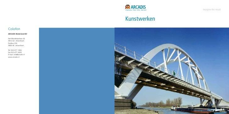 Imagine the result                          KunstwerkenColofonARCADIS Nederland BVPiet Mondriaanlaan 263812 GV AmersfoortP...