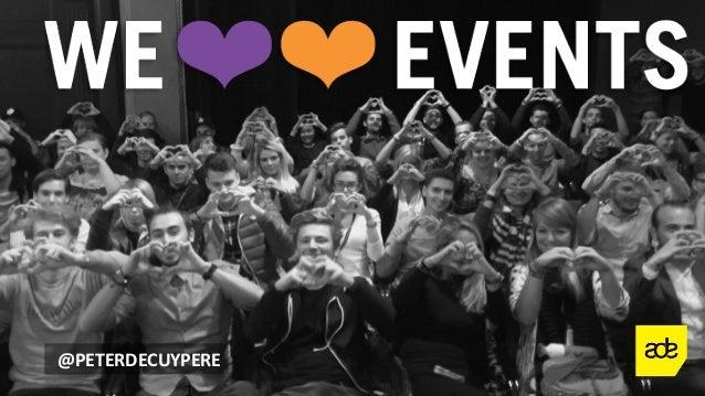 #weloveevents   @PETERDECUYPERE