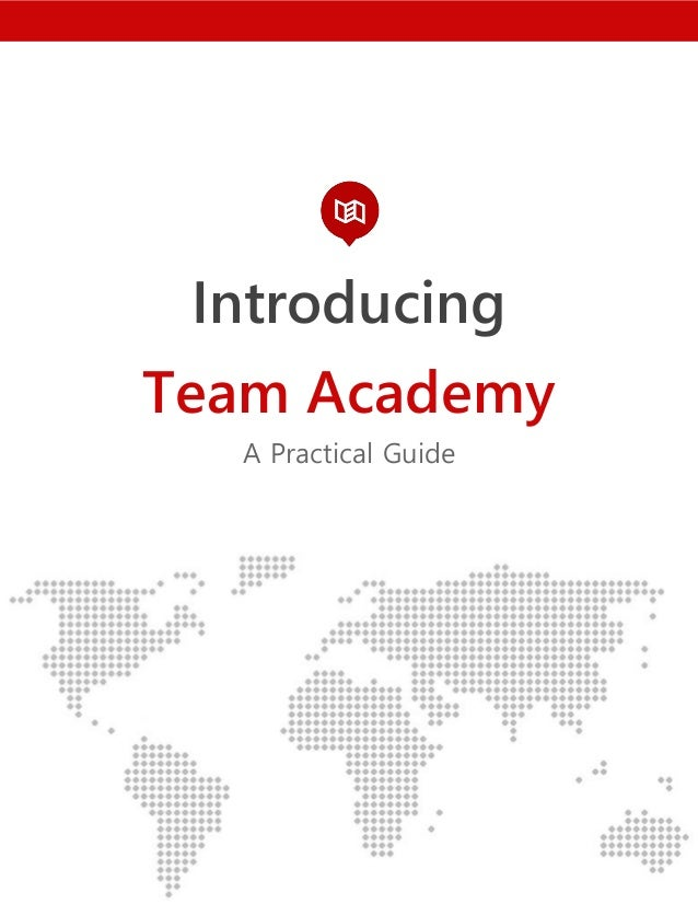 Introducing Team Academy A Practical Guide