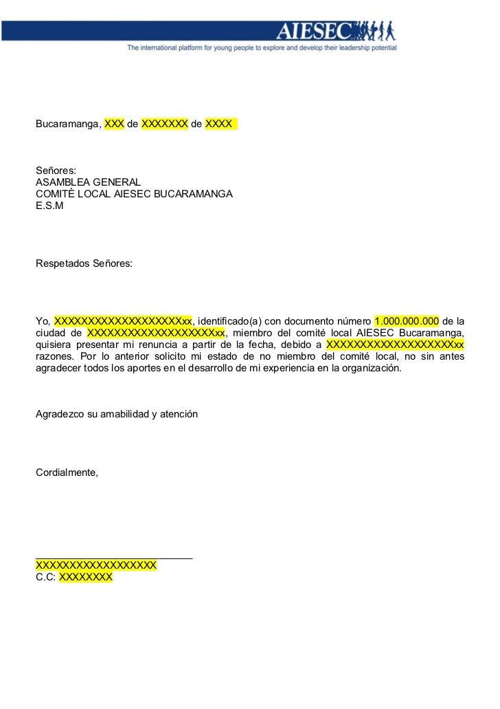 Bucaramanga, XXX de XXXXXXX de XXXXSeñores:ASAMBLEA GENERALCOMITÉ LOCAL AIESEC BUCARAMANGAE.S.MRespetados Señores:Yo, XXXX...