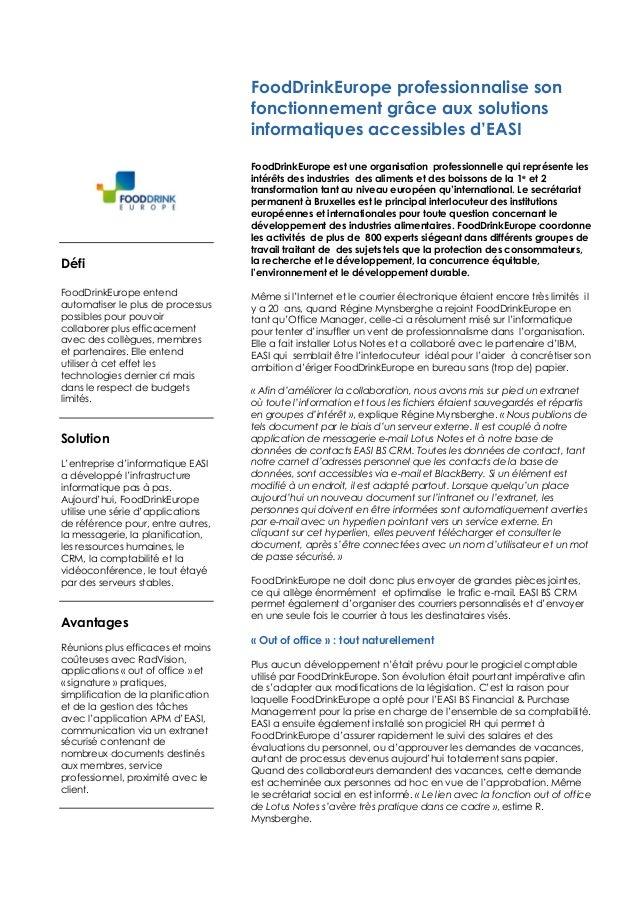 Défi FoodDrinkEurope entend automatiser le plus de processus possibles pour pouvoir collaborer plus efficacement avec des ...