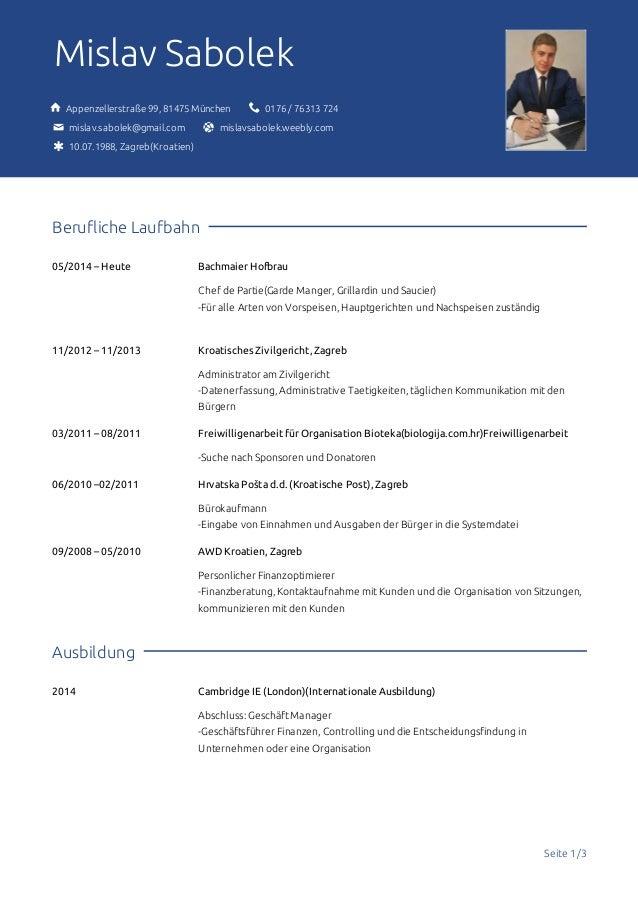 Seite1/3 MislavSabolek Anschrift✉ Appenzellerstraße99,81475München Tel.✆ 0176/76313724 E-Mail@ mislav.sabolek@gmai...