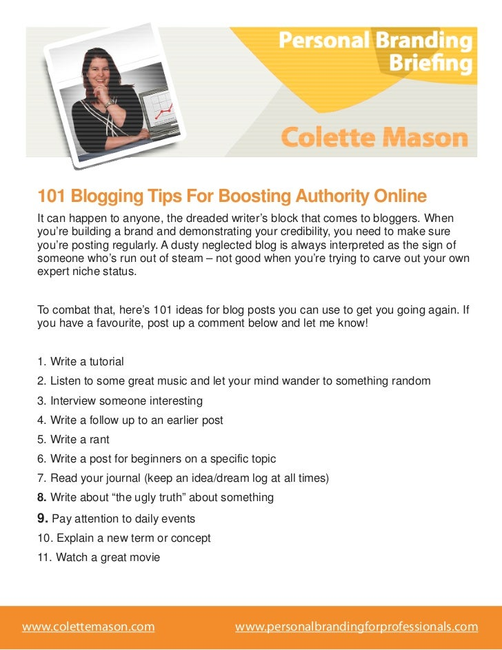 101 Blogging Tips For Boosting Authority Online  It can happen to anyone, the dreaded writer's block that comes to blogger...