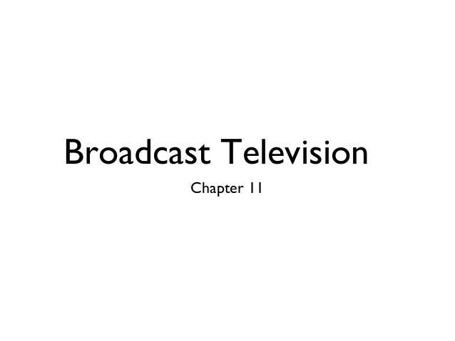 Broadcast Television Chapter 11