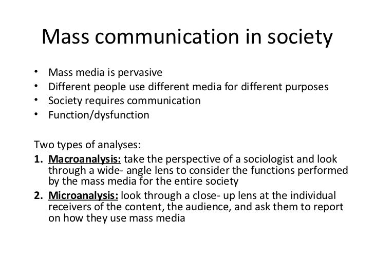 mass society theories social responsibilty theory and the media essay Its first duty is to the social group, to society he is influenced not only by modern mass media sometimes the relation between man and society is.
