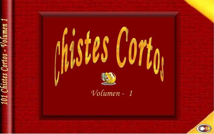 Chistes Cortos  101 Chistes Cortos - Volumen 1 Volumen -  1