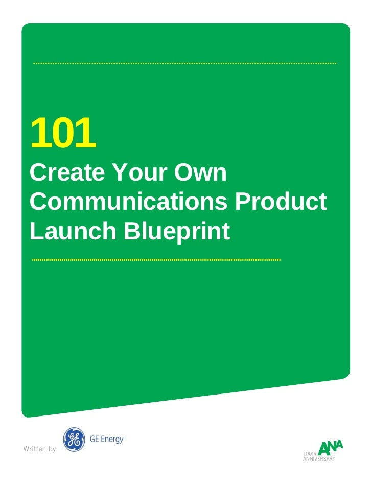 101  Create Your Own  Communications Product  Launch Blueprint     Written by: