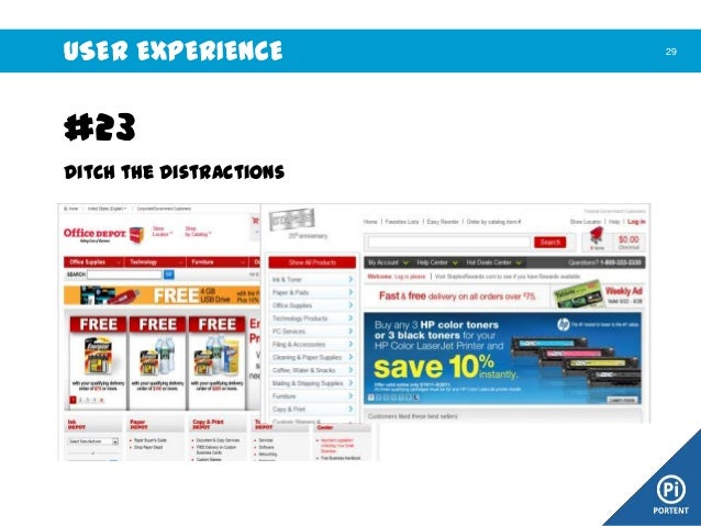 USER EXPERIENCE  #23 Ditch the Distractions Sometimes, design elements distract the user from completing their goal. Site ...