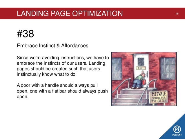 LANDING PAGE OPTIMIZATION  #38 Embrace Instinct & Affordances Since we're avoiding instructions, we have to embrace the in...