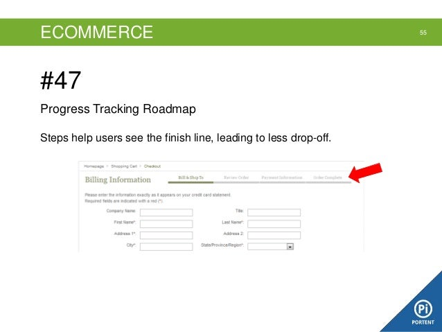 ECOMMERCE  #47 Progress Tracking Roadmap Steps help users see the finish line, leading to less drop-off.  55