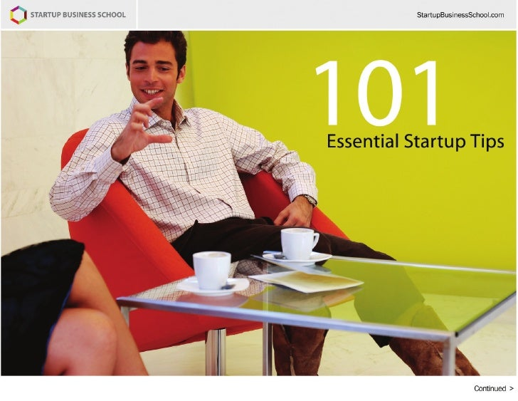 101 Essential Startup Tips     101 Essential Startup Tips by Richard Banfield  Summary  If you've considered starting your...