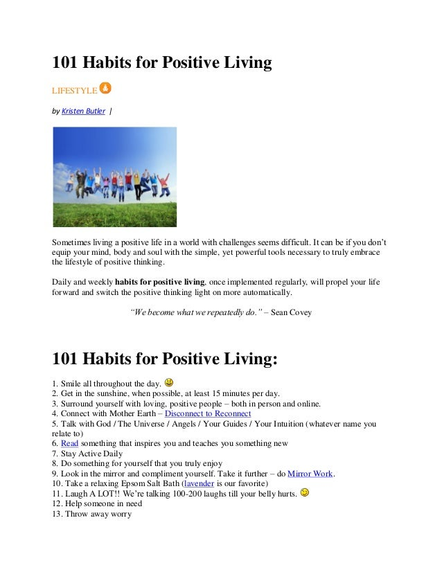 101 Habits for Positive Living LIFESTYLE by Kristen Butler | Sometimes living a positive life in a world with challenges s...