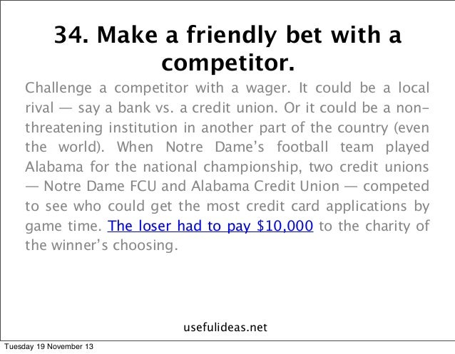 Friendly wager ideas